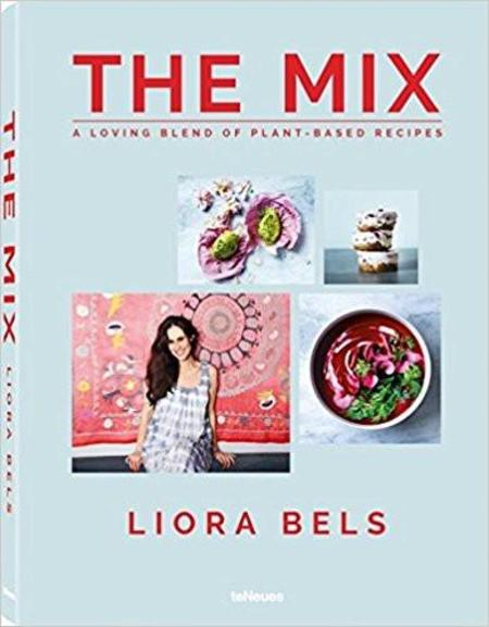 teNeues The Mix - A Loving Blend of Plant Based Recipes