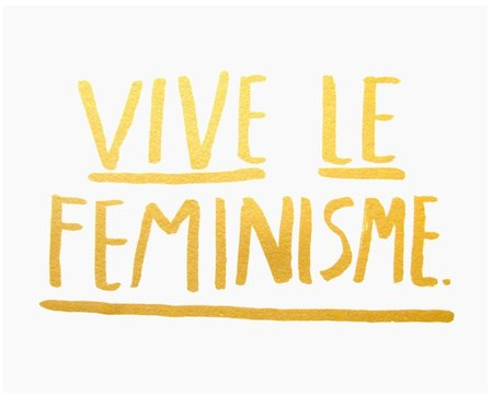 People I've Loved - Vive Le Feminisme Print