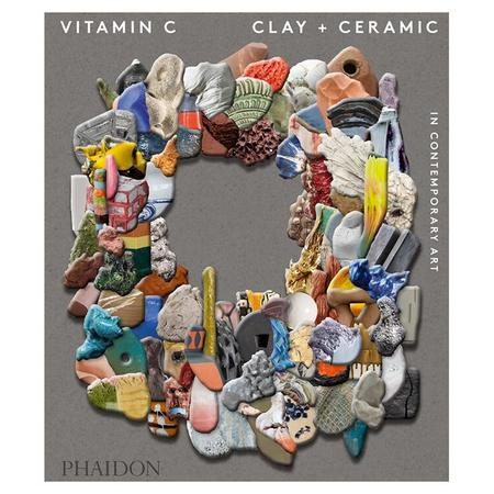 Library Vitamin C: Clay and Ceramic in Contemporary Art