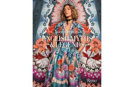 Rizzoli New York Alice Temperley: English Myths and Legends HARDCOVER BOOKS