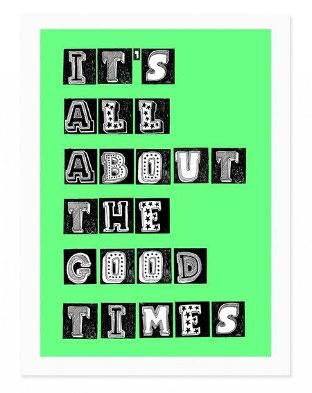 Rude Good Times Art Print - Green