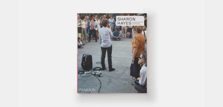 Phaidon Sharon Hayes Book