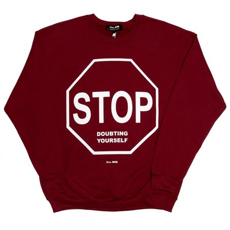 unisex Skim Milk STOP DOUBTING YOURSELF sweater - Cherry Red