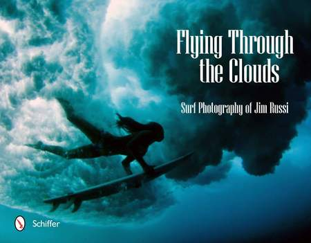 Schiffer Publishing Flying Through the Clouds