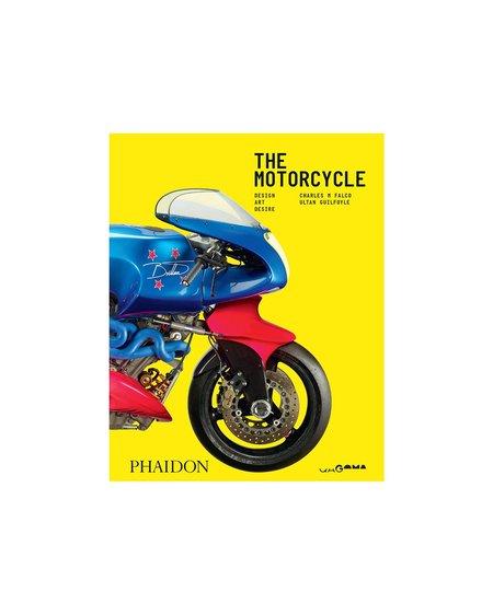 The Motorcycle: Desire, Art, Design Charles M Falco, Ultan Guilfoyle Book