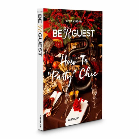 """Assouline Be R Guest: How to """"Party"""" Chic Book"""