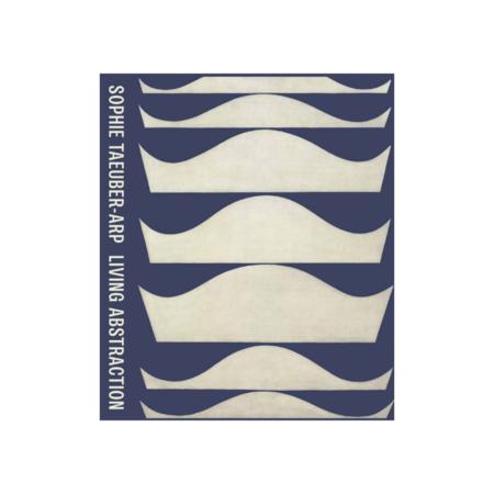Ingram Sophie Taeuber Arp Living Abstraction Book