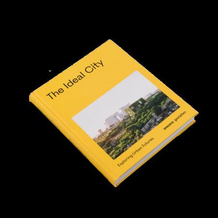 Gestalten The Ideal City Book