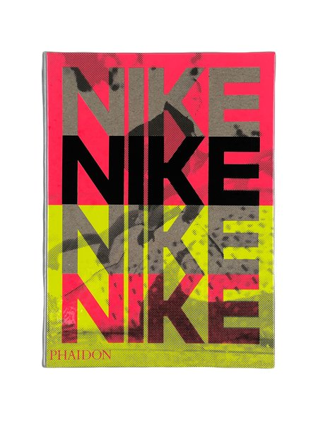 Phaidon NIKE BETTER IS TEMPORARY Book